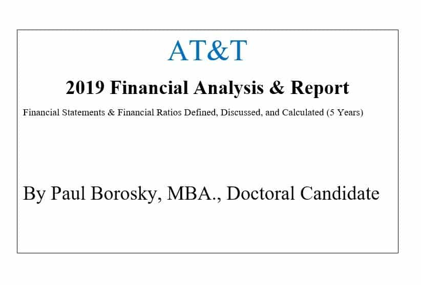 AT&T Financial Report by Paul Borosky, MBA.