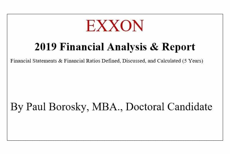 EXXXON Financial Report by Paul Borosky, MBA.