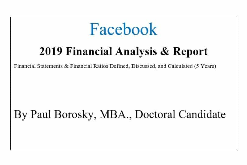 Facebook Financial Report by Paul Borosky, MBA.