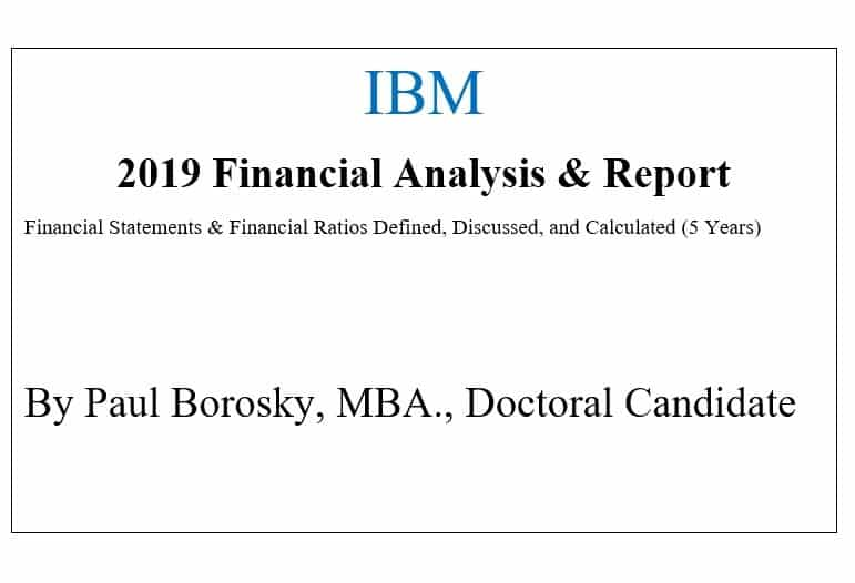 IBM Financial Report by Paul Borosky, MBA.