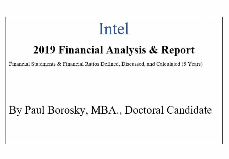 Intel Financial Report by Paul Borosky, MBA.
