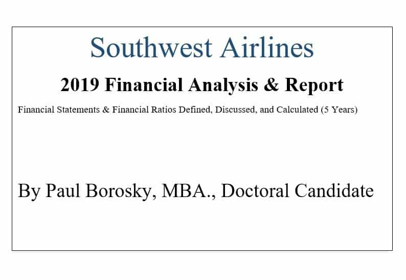 Southwest Airlines Financial Report by Paul Borosky, MBA.