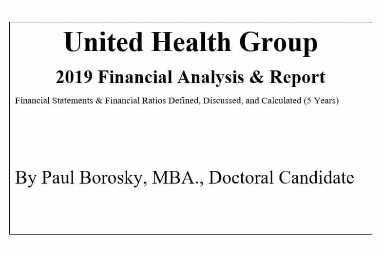 United Health Group Financial Report by Paul Borosky, MBA.
